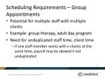 scheduling requirements group appointments