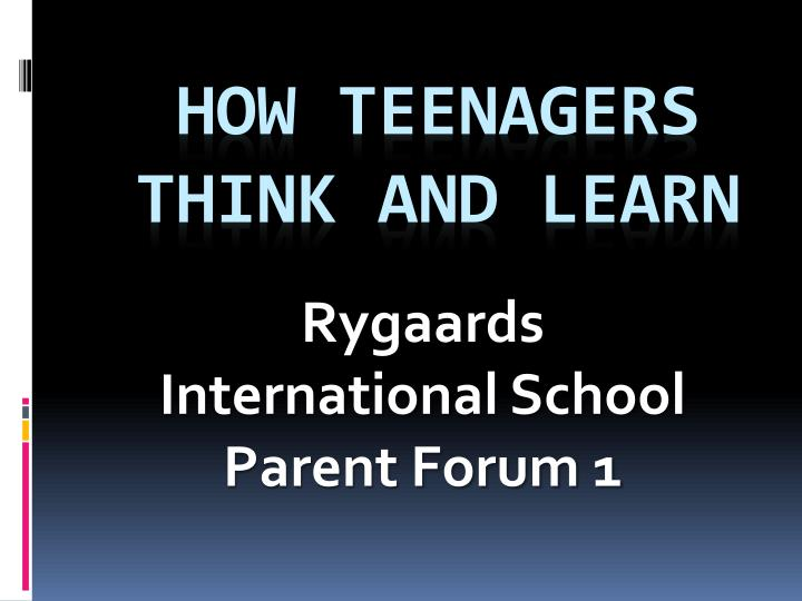 how teenagers think and learn n.