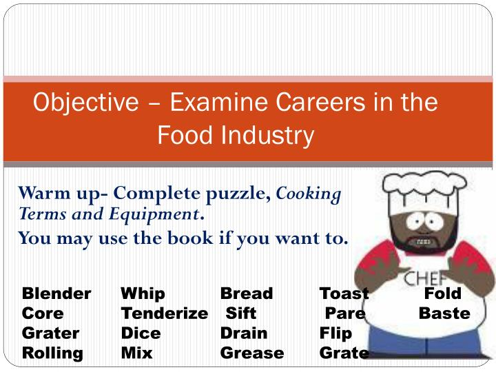 objective examine careers in the food industry n.