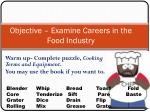 objective examine careers in the food industry