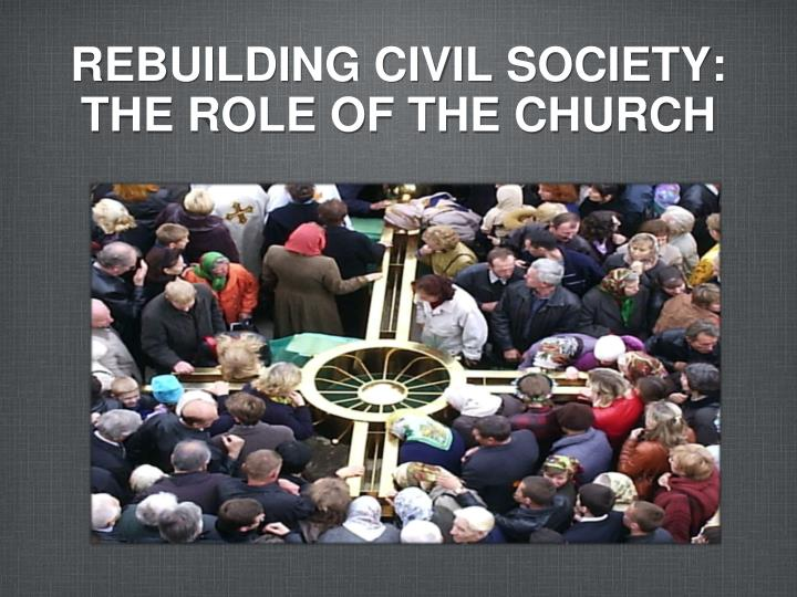 rebuilding civil society the role of the church n.