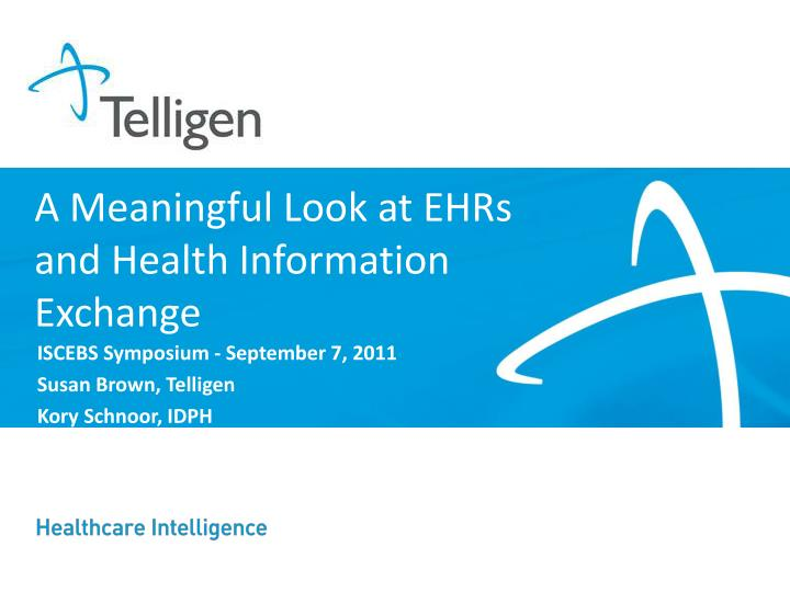 a meaningful look at ehrs and health information exchange n.