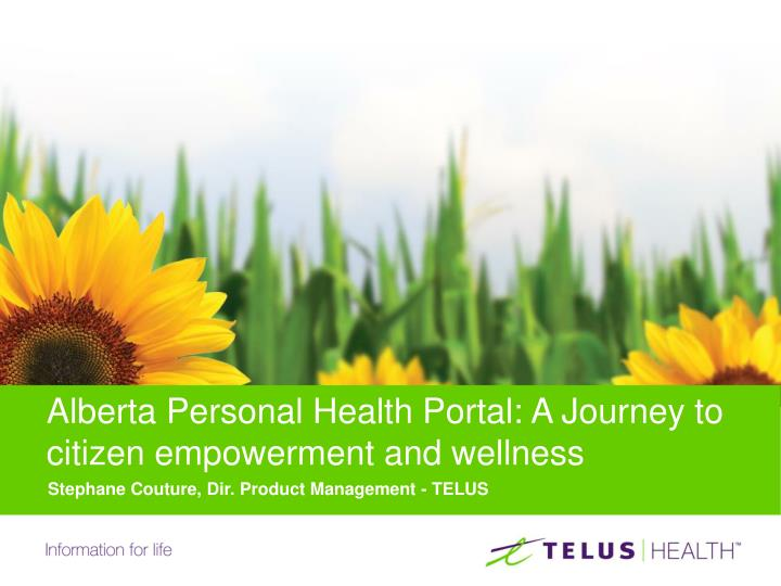 alberta personal health portal a journey to citizen empowerment and wellness n.