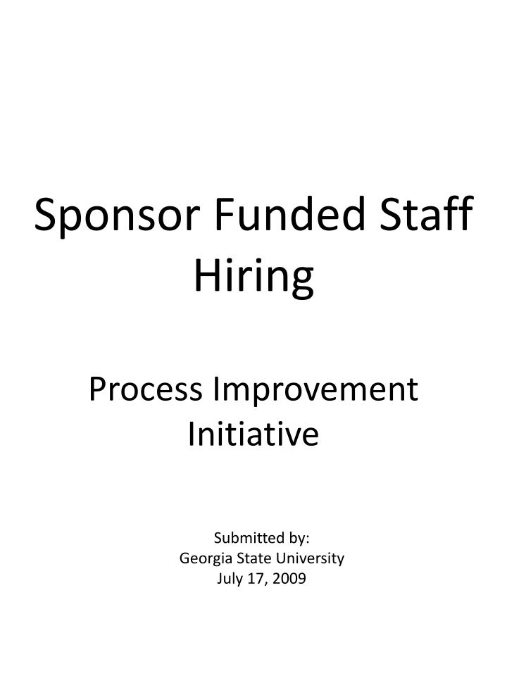 sponsor funded staff hiring process improvement initiative n.