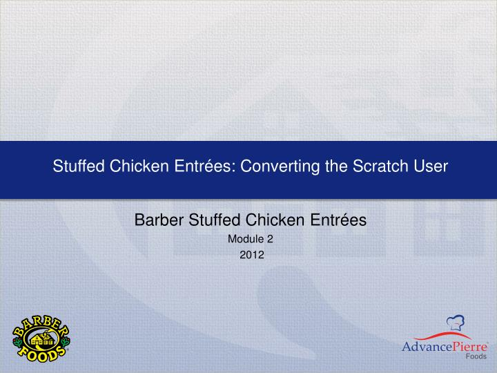 stuffed chicken entr es converting the scratch user n.