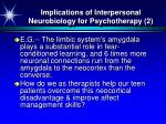 implications of interpersonal neurobiology for psychotherapy 2