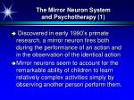 the mirror neuron system and psychotherapy 1