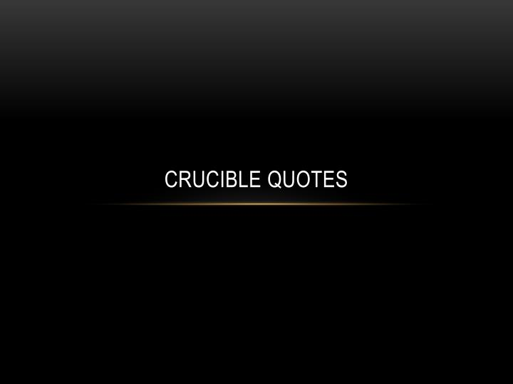 crucible quotes n.