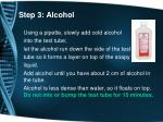 step 3 alcohol