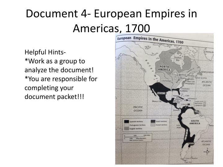 Document 4- European Empires in Americas, 1700