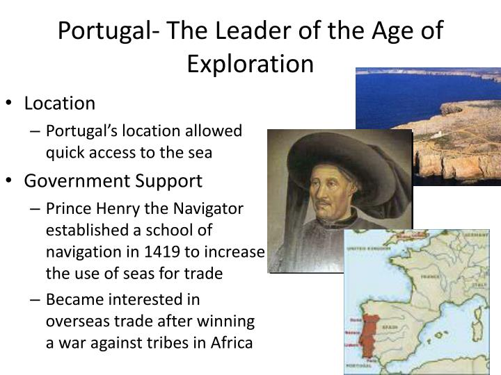 Portugal- The Leader of the Age of Exploration