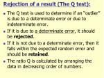 rejection of a result the q test