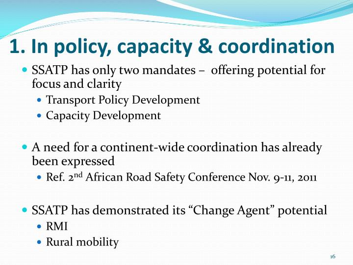 1. In policy, capacity & coordination