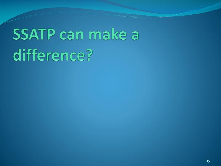 SSATP can make a
