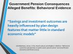 government pension consequences alleged benefits behavioral evidence