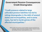 government pension consequences credit downgrades