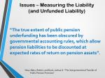 issues measuring the liability and unfunded liability