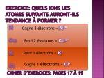 exercice quels ions les atomes suivants auront ils tendance former