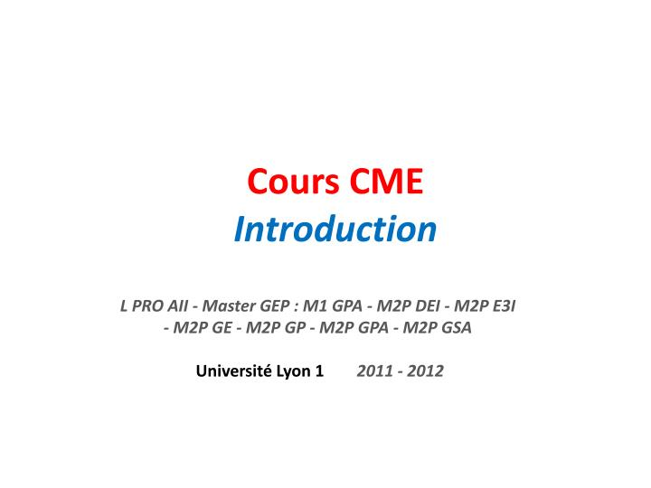 cours cme introduction n.