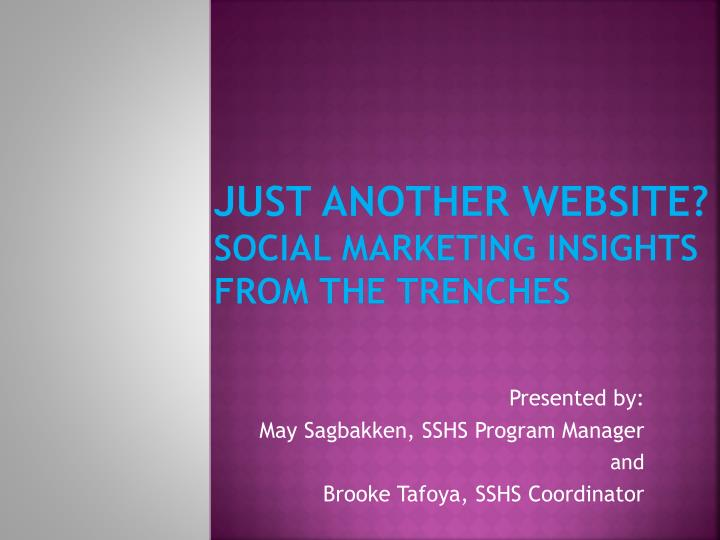just another website social marketing insights from the trenches n.