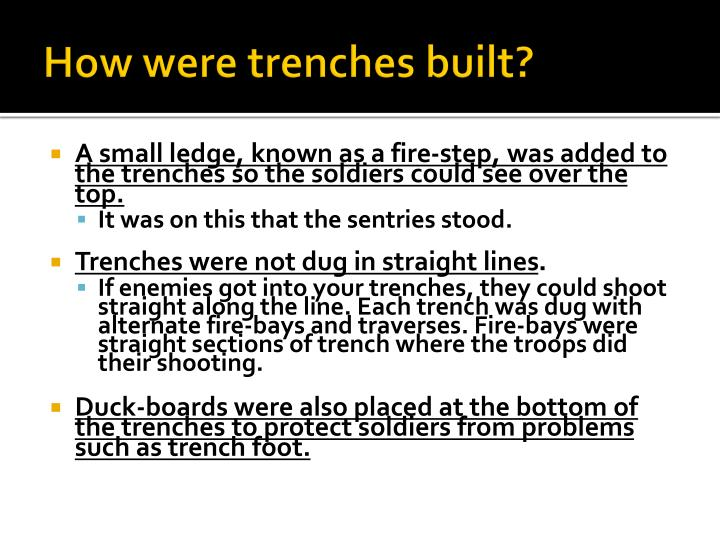 How were trenches built?