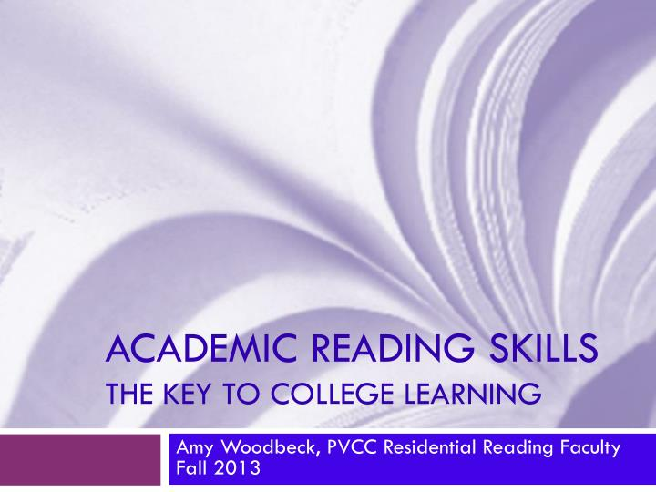 academic reading skills the key to college learning n.