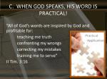 c when god speaks his word is practical