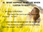 iii what happens in my life when i listen to god