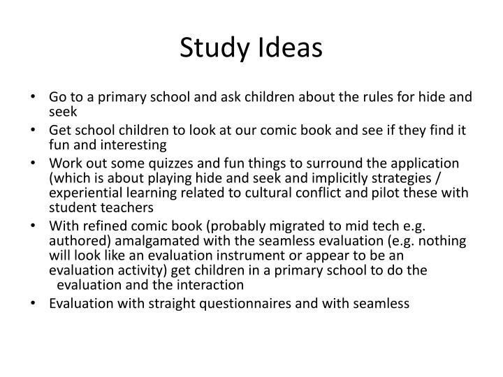 Study Ideas