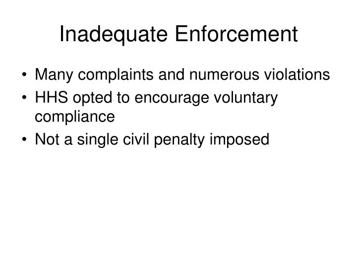Inadequate Enforcement