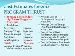 cost estimates for 2012 program thrust