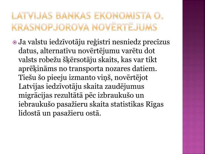 Latvijas bankas ekonomista O