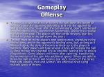 gameplay offense
