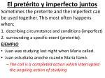 el pret rito y imperfecto juntos
