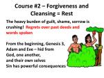 course 2 forgiveness and cleansing rest