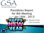 presidents report for 8 th meeting jan 16th 2013