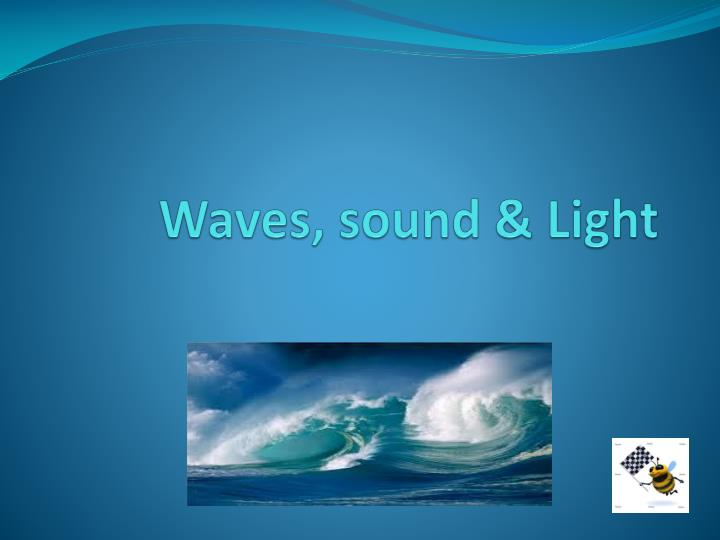 waves sound light n.