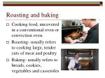 roasting and baking