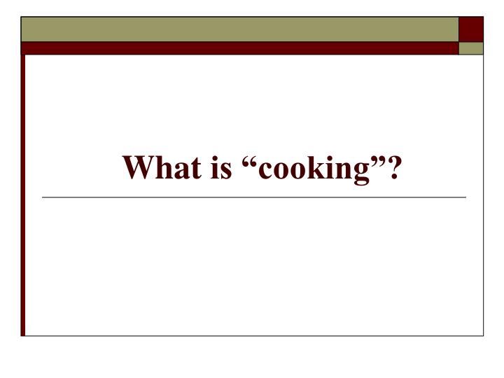 what is cooking n.