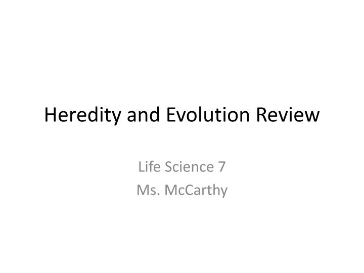heredity and evolution review n.