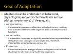 goal of adaptation