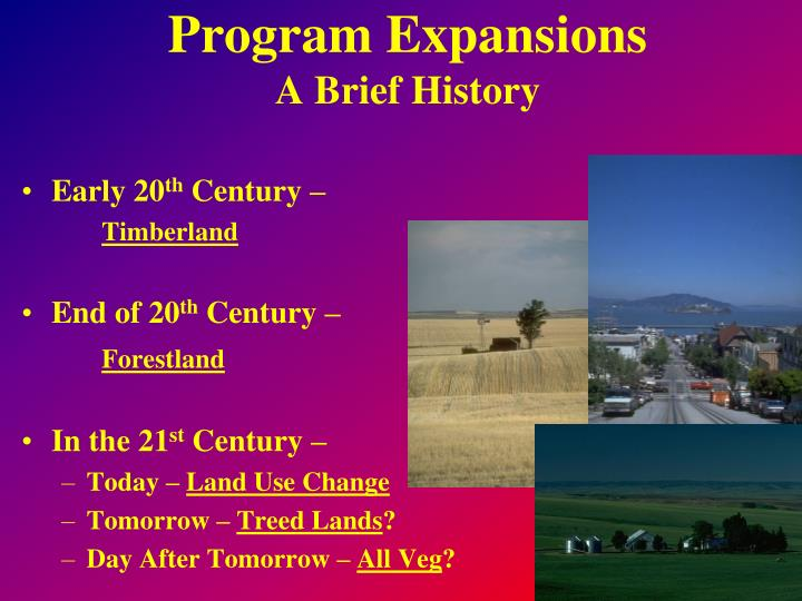program expansions a brief history n.