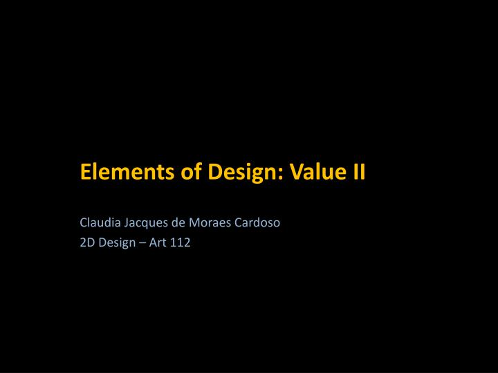 elements of design value ii n.