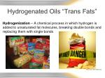 hydrogenated oils trans fats