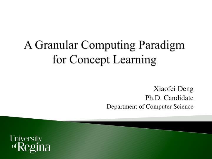 a granular computing paradigm for concept learning n.