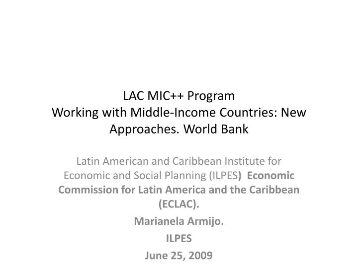 lac mic program working with middle income countries new approaches world bank n.