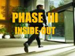 phase iii inside out