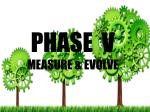 phase v measure evolve
