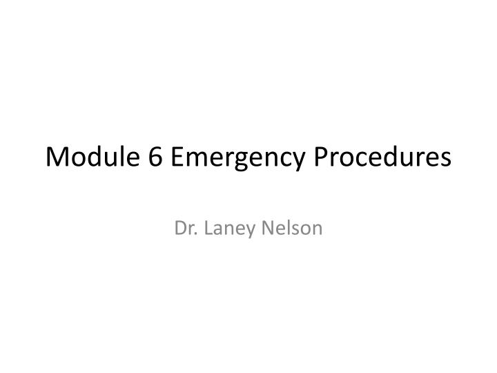 module 6 emergency procedures n.