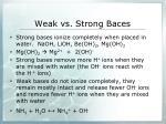weak vs strong baces